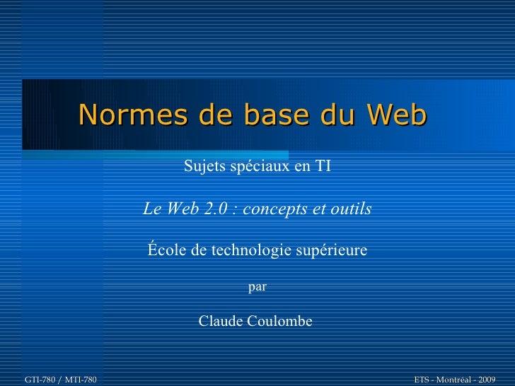Normes de base du Web                          Sujets spéciaux en TI                      Le Web 2.0 : concepts et outils ...