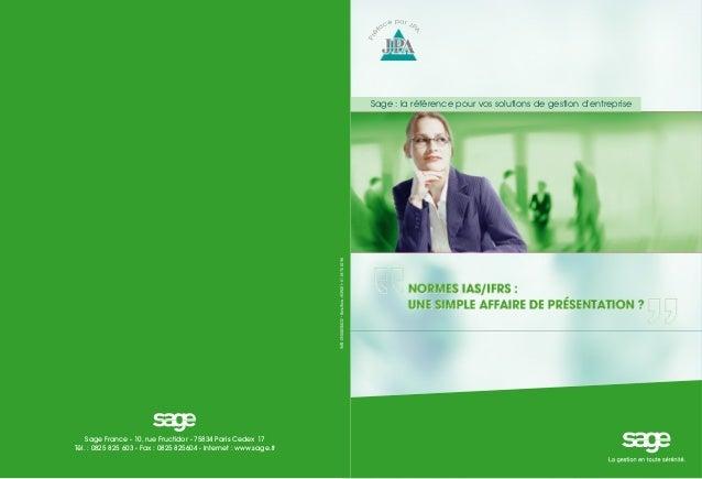 Sage : la référence pour vos solutions de gestion d'entreprise  Sage France - 10, rue Fructidor - 75834 Paris Cedex 17 Tél...