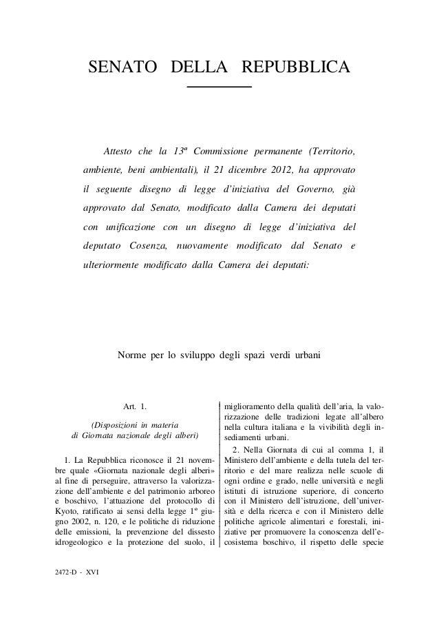 SENATO DELLA REPUBBLICA               Attesto che la 13ª Commissione permanente (Territorio,        ambiente, beni ambient...
