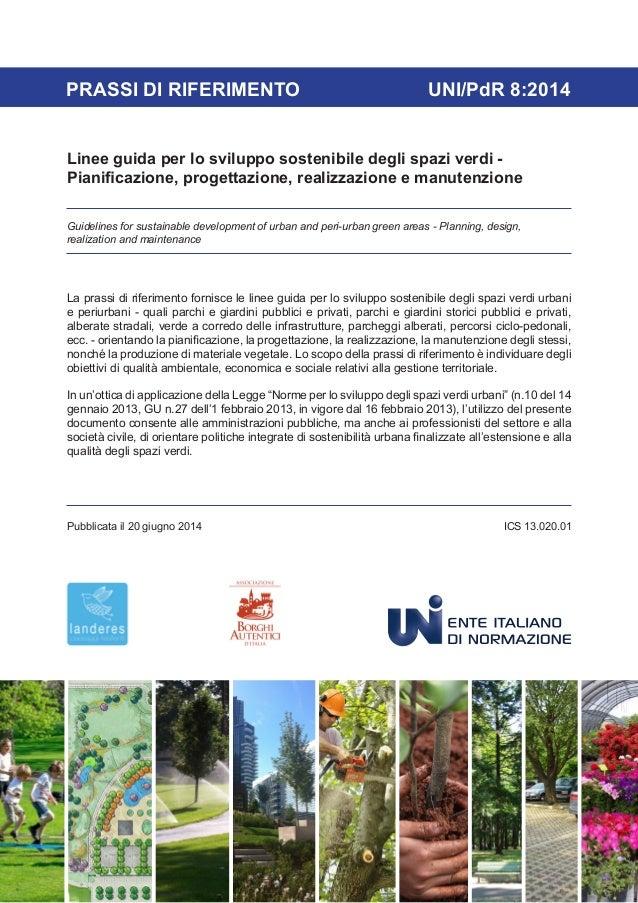 Linee guida per lo sviluppo sostenibile degli spazi verdi -  Pianificazione, progettazione, realizzazione e manutenzione  ...