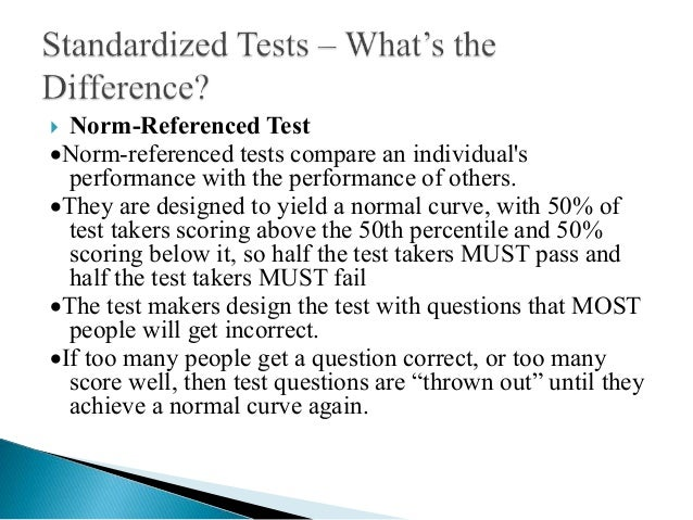 Comparing norm and criterion referenced tests