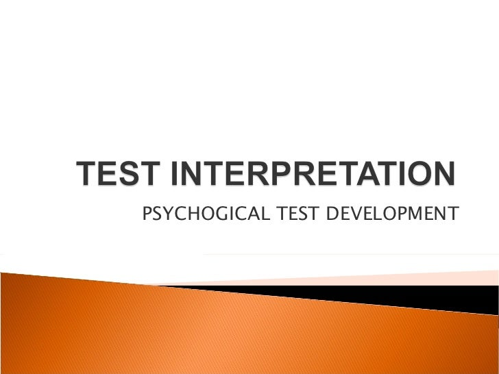 PSYCHOGICAL TEST DEVELOPMENT