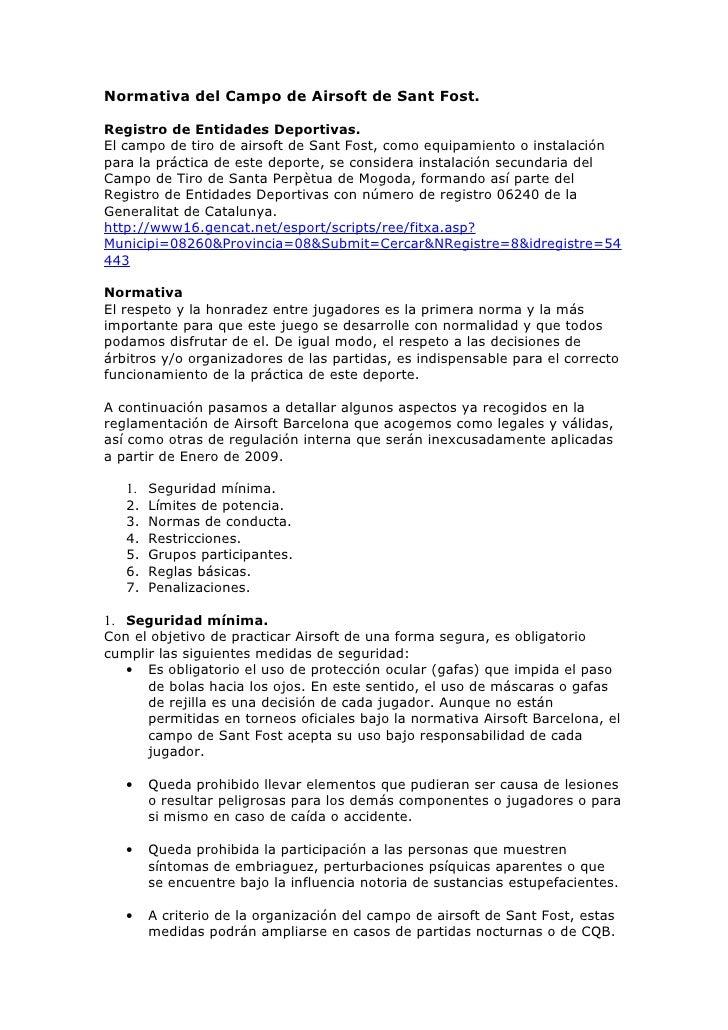 Normativa del Campo de Airsoft de Sant Fost.  Registro de Entidades Deportivas. El campo de tiro de airsoft de Sant Fost, ...