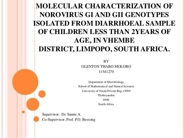 MOLECULAR CHARACTERIZATION OF NOROVIRUS GI AND GII GENOTYPES ISOLATED FROM DIARRHOEAL SAMPLE OF CHILDREN LESS THAN 2YEARS ...