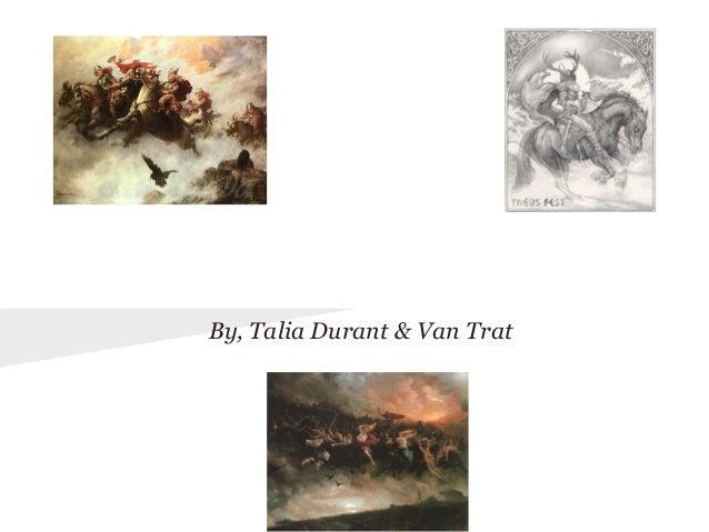 Norse MythologyBy, Talia Durant & Van Trat
