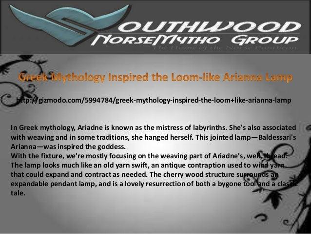 http://gizmodo.com/5994784/greek-mythology-inspired-the-loom+like-arianna-lampIn Greek mythology, Ariadne is known as the ...