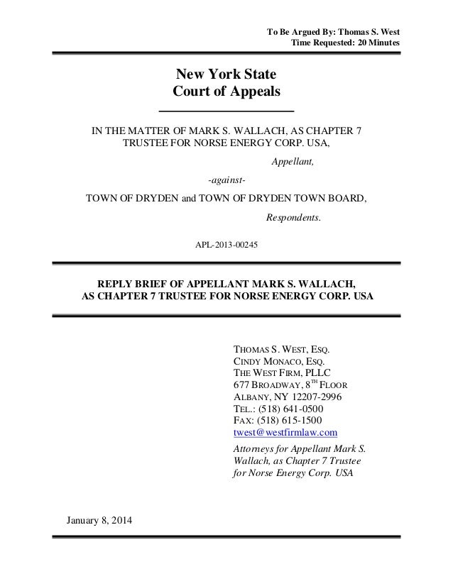 To Be Argued By: Thomas S. West Time Requested: 20 Minutes  New York State Court of Appeals IN THE MATTER OF MARK S. WALLA...