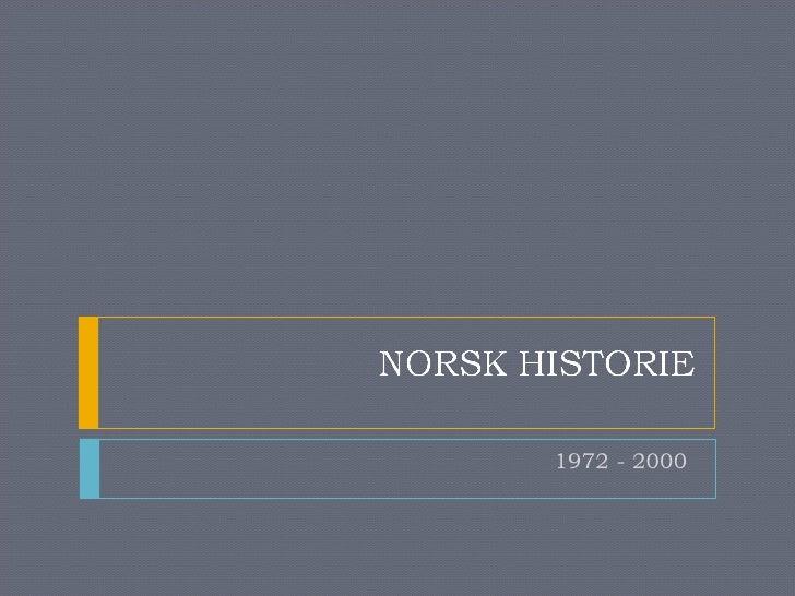 1972 - 2000