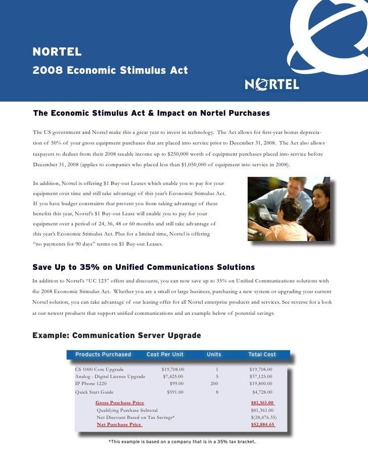 nortel 2008 economic Stimulus Act   the economic Stimulus Act & Impact on nortel Purchases  The US government and Nortel m...