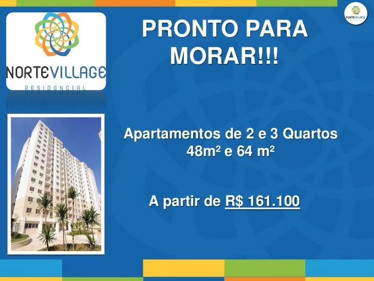 PRONTO PARA    MORAR!!!Apartamentos de 2 e 3 Quartos        48m² e 64 m²   A partir de R$ 161.100