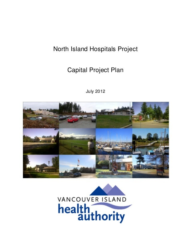 North Island Hospitals Project     Capital Project Plan           July 2012