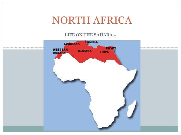 LIFE ON THE SAHARA… NORTH AFRICA