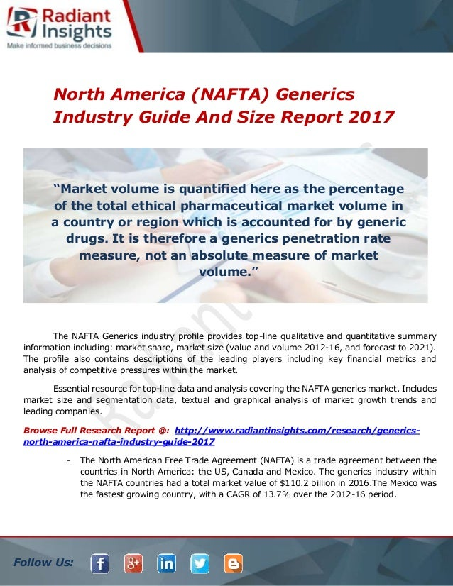 North America Nafta Generics Industry Guide And Size Report 2017