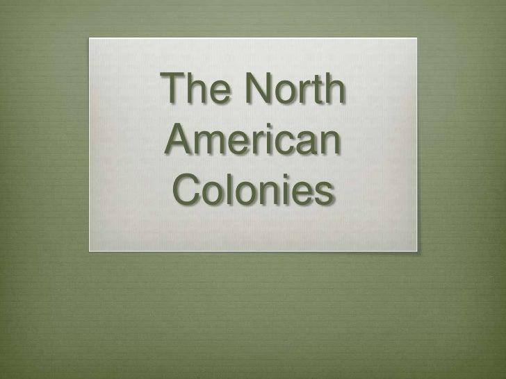The NorthAmericanColonies