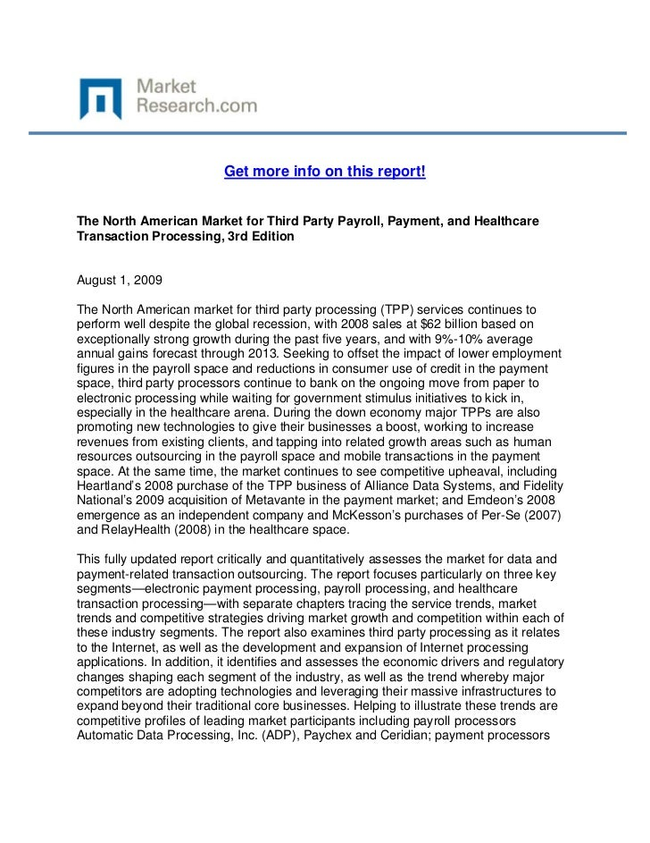 Get more info on this report!The North American Market for Third Party Payroll, Payment, and H...