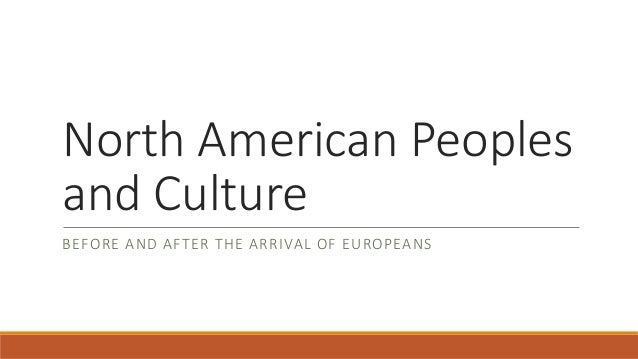 Indigenous people and culture for North american culture facts