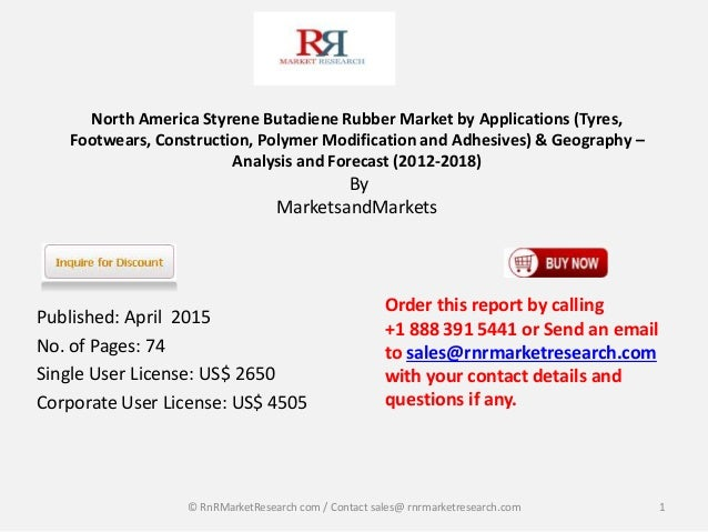 North America Styrene Butadiene Rubber Market by Applications (Tyres, Footwears, Construction, Polymer Modification and Ad...