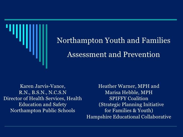Northampton Prevention Presentation 2010 October
