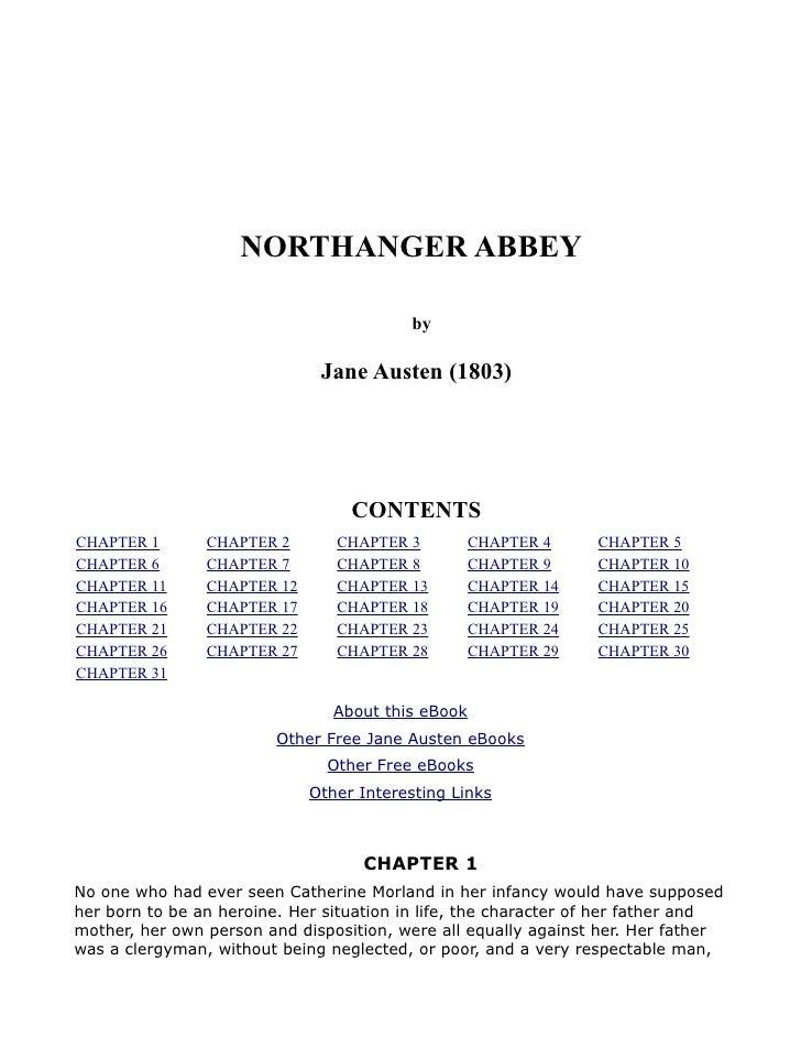 NORTHANGER ABBEY                                            by                                Jane Austen (1803)          ...