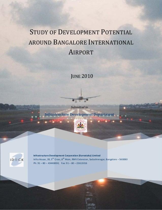 STUDY OF DEVELOPMENT POTENTIALAROUND BANGALORE INTERNATIONAL            AIRPORT                                   JUNE 201...