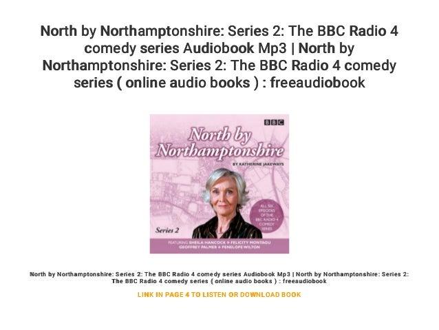 North by Northamptonshire: Series 2: The BBC Radio 4 comedy series Au…