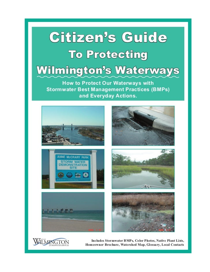 Citizen's Guide     To ProtectingWilmington's Waterways      How to Protect Our Waterways with Stormwater Best Management ...