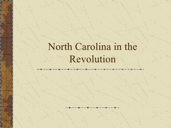 North Carolina in the Revolution