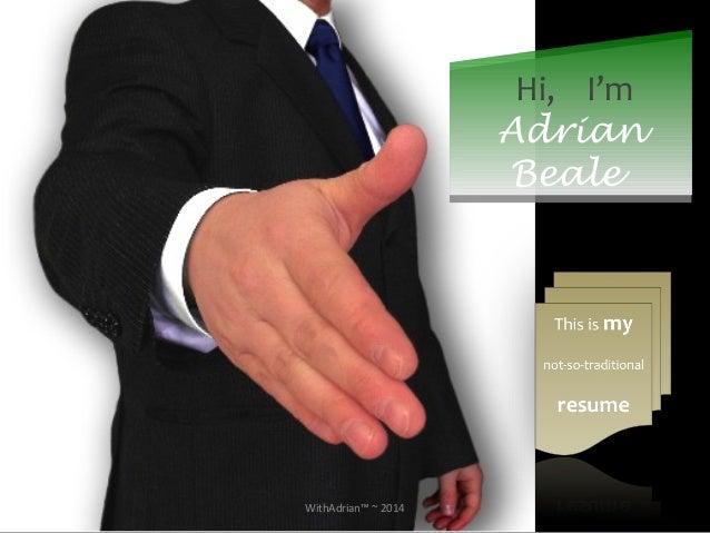 Hi, I'm  Adrian  Beale  WithAdrian™ ~ 2014