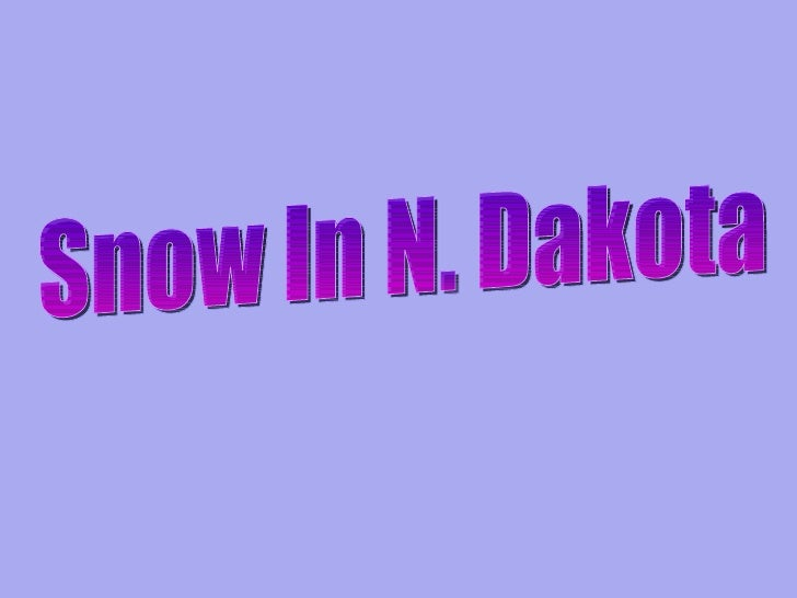 Snow In N. Dakota