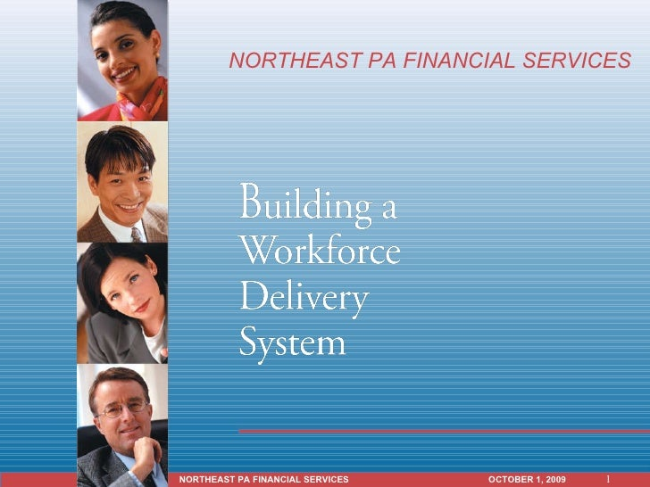NORTHEAST PA FINANCIAL SERVICES  OCTOBER 1, 2009   NORTHEAST PA FINANCIAL SERVICES