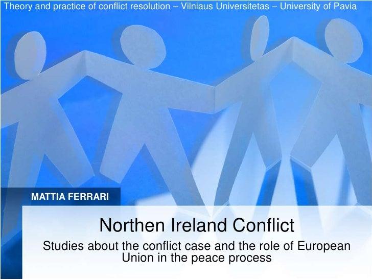 Theory and practice of conflict resolution – Vilniaus Universitetas – University of Pavia           MATTIA FERRARI        ...