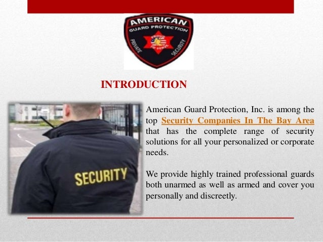American Guard Protection, Inc. is among the top Security Companies In The Bay Area that has the complete range of securit...