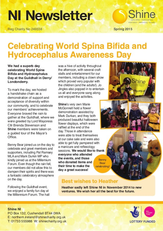 NI Newsletter Reg Charity No 249338 								 Spring 2015 Celebrating World Spina Bifida and Hydrocephalus Awareness Day We...