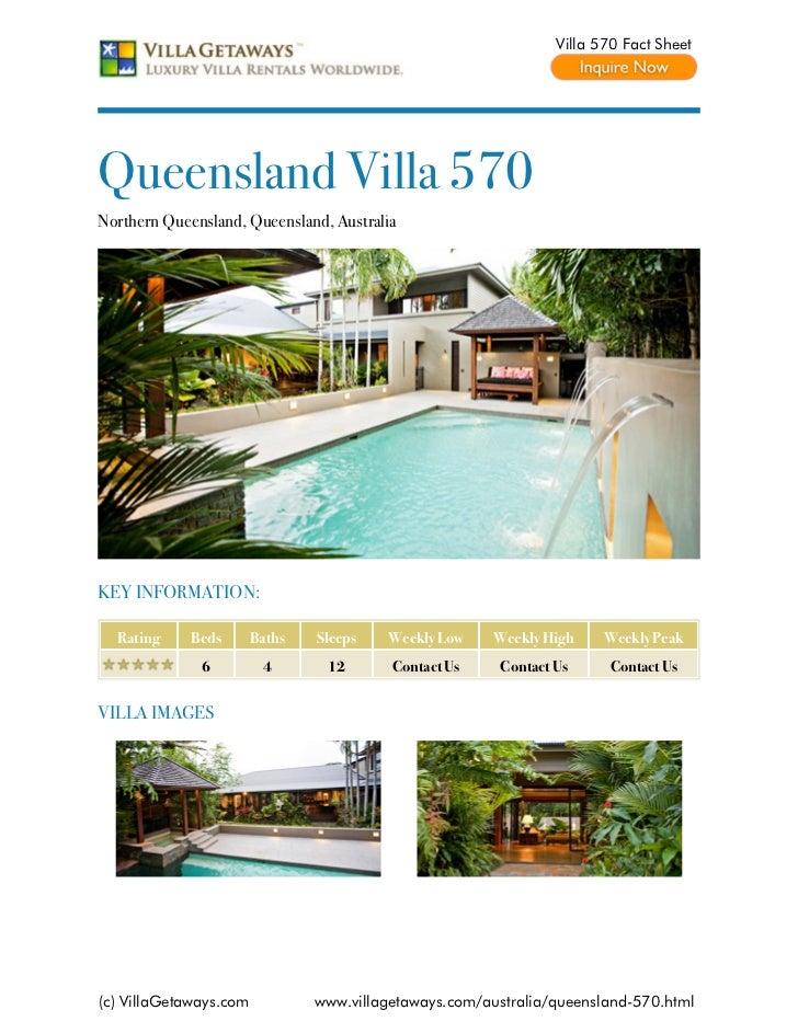Villa 570 Fact SheetQueensland Villa 570Northern Queensland, Queensland, AustraliaKEY INFORMATION:  Rating     Beds       ...