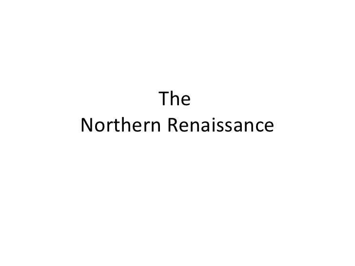 The  Northern Renaissance