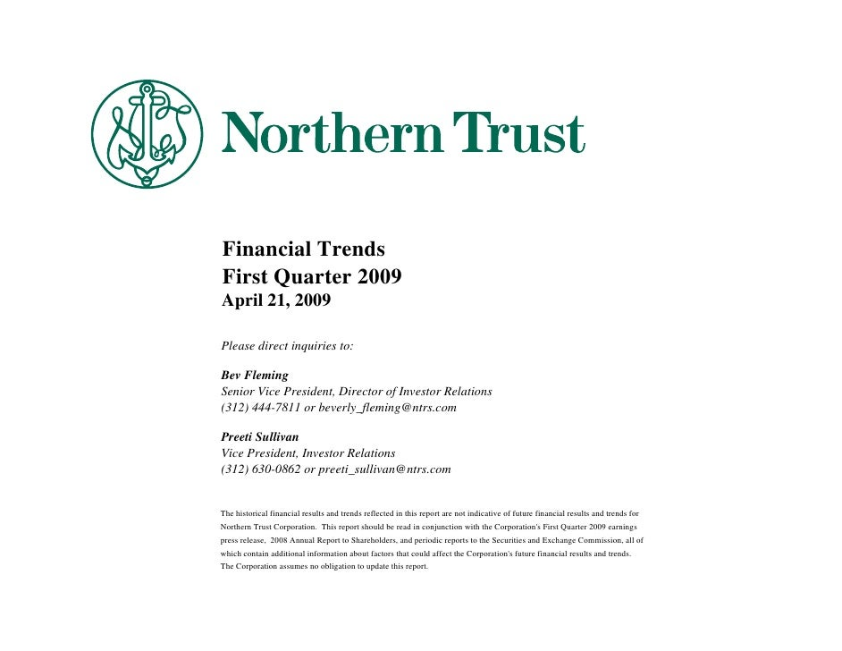 Financial Trends First Quarter 2009 April 21, 2009  Please direct inquiries to:  Bev Fleming Senior Vice President, Direct...