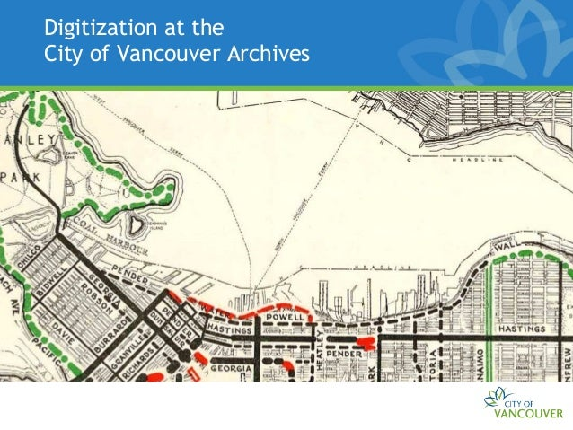 Digitization at theCity of Vancouver Archives