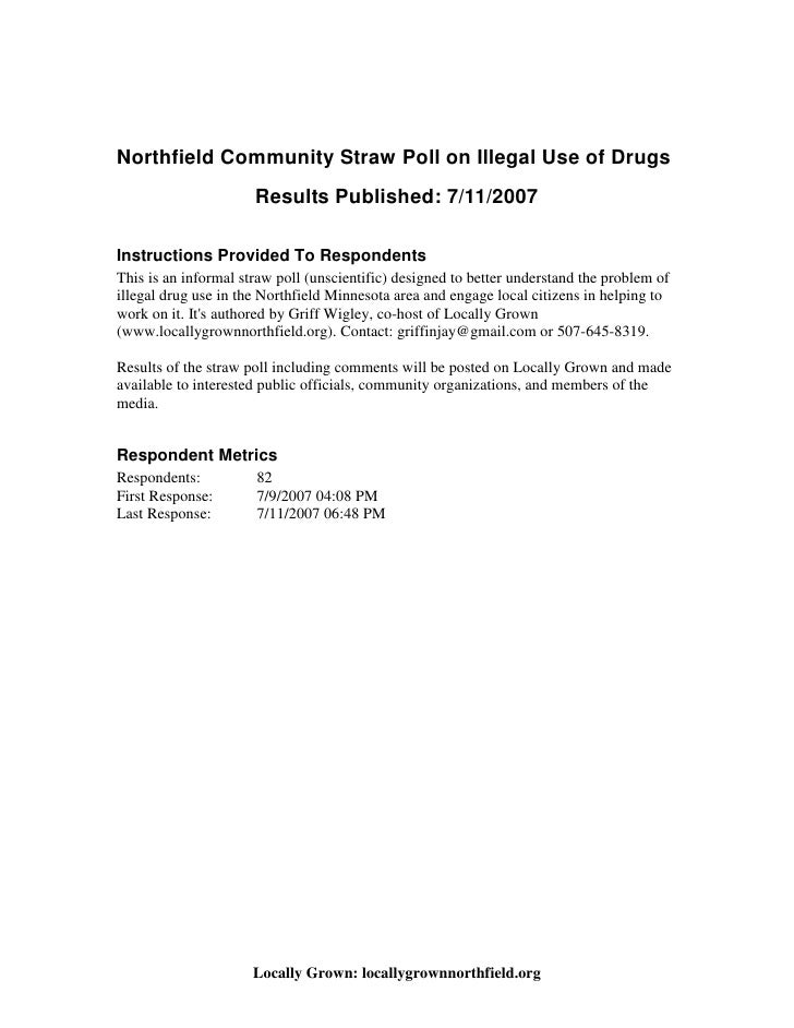 Northfield Community Straw Poll on Illegal Use of Drugs                       Results Published: 7/11/2007  Instructions P...