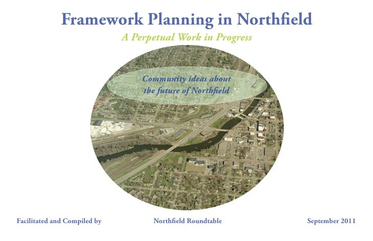 Framework Planning in North eld                              A Perpetual Work in Progress                                 ...