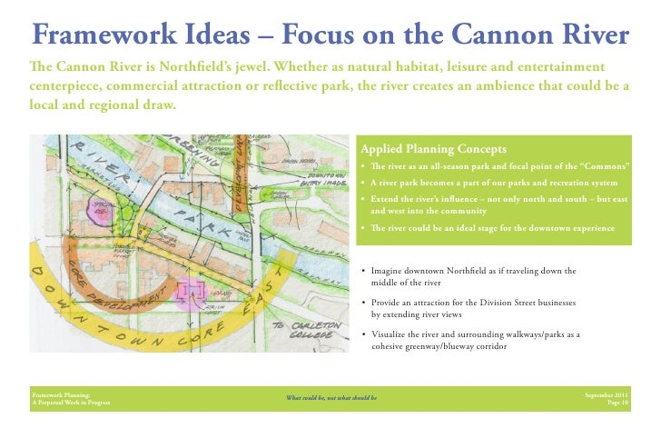 Framework Ideas – Focus on the Cannon River   e Cannon River is North eld's jewel. Whether as natural habitat, leisure and...