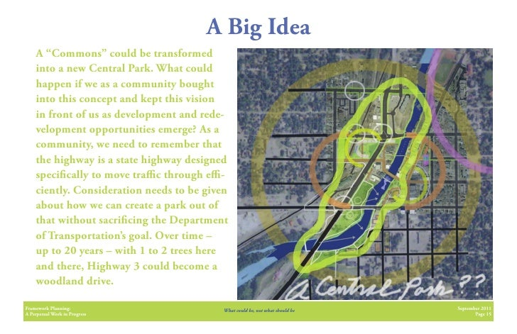 """A Big Idea    A """"Commons"""" could be transformed    into a new Central Park. What could    happen if we as a community bough..."""
