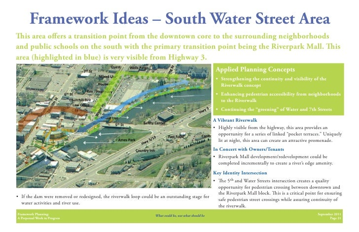 Framework Ideas – South Water Street Area   is area o ers a transition point from the downtown core to the surrounding nei...
