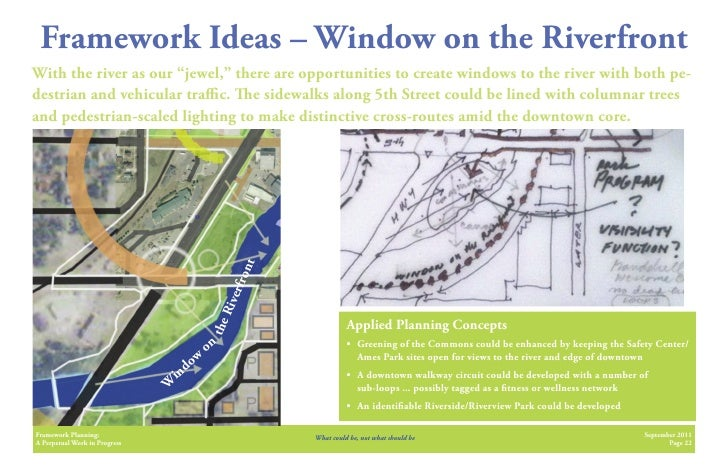 """Framework Ideas – Window on the RiverfrontWith the river as our """"jewel,"""" there are opportunities to create windows to the ..."""