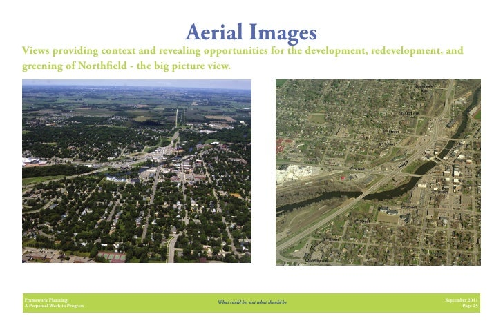 Aerial ImagesViews providing context and revealing opportunities for the development, redevelopment, andgreening of North ...