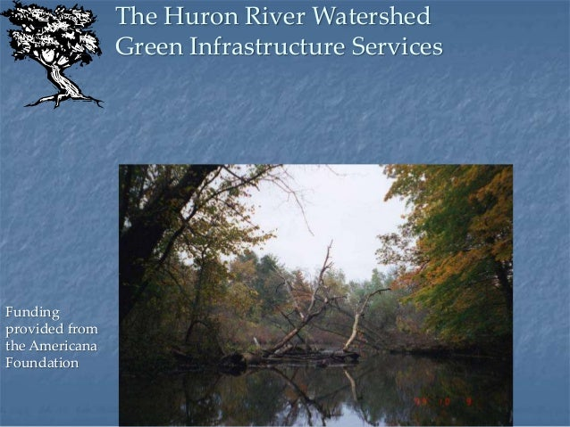 Huron River Watershed Council: Green Infrastructure in Northfield Township Slide 3