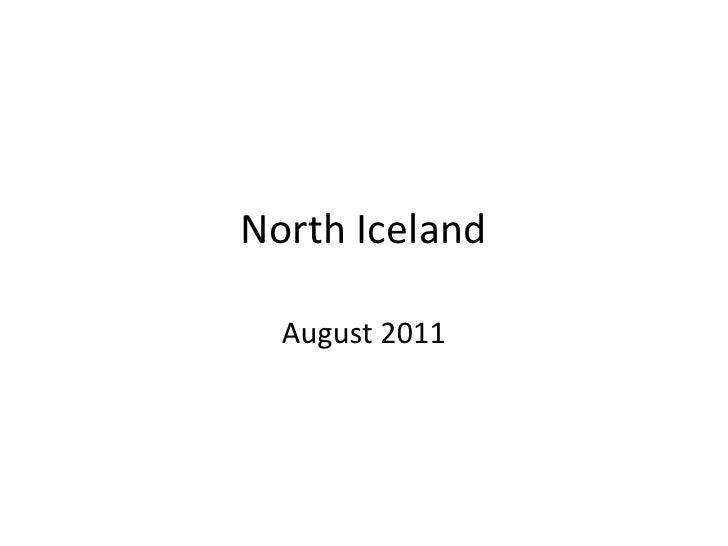 North Iceland<br />August 2011<br />