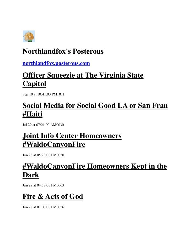Northlandfoxs Posterousnorthlandfox.posterous.comOfficer Squeezie at The Virginia StateCapitolSep 10 at 10:41:00 PM1011Soc...