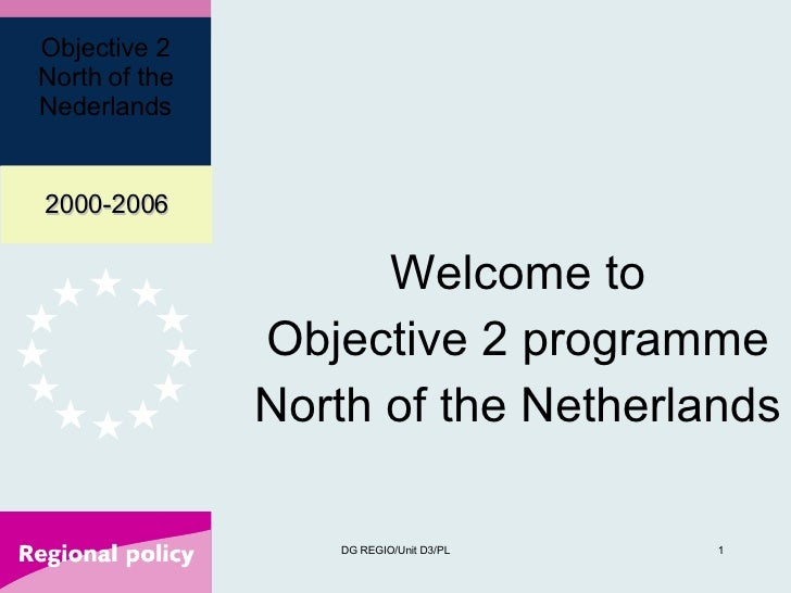 Welcome to Objective 2 programme North of the Netherlands