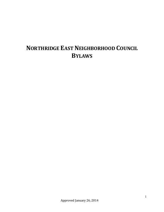 NORTHRIDGE EAST NEIGHBORHOOD COUNCIL BYLAWS  1 Approved January 26, 2014