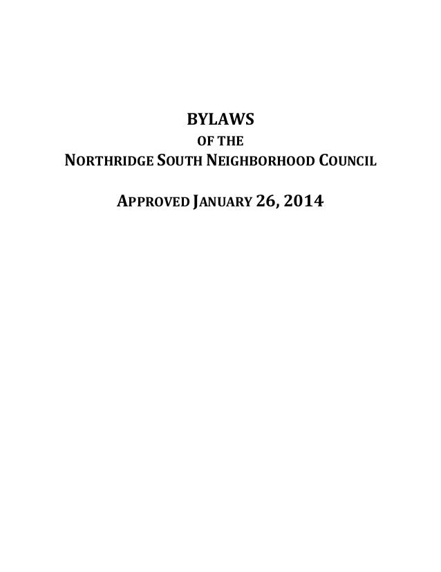 BYLAWS OF THE NORTHRIDGE SOUTH NEIGHBORHOOD COUNCIL  APPROVED JANUARY 26, 2014